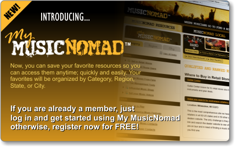 My Music Nomad - Now, you can save your favorite resources so you can access them anytime;quickly and easily. Your favorites will be organized by Category, Region, State, or City. If you are already a member, just login and get started using My MusicNomad otherwise, register now for FREE!